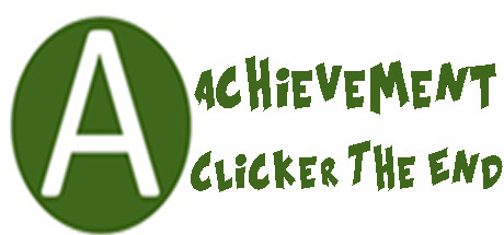 Achievement Clicker: The End