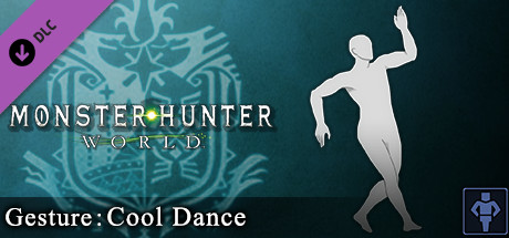 Monster Hunter: World - Gesture: Cool Dance