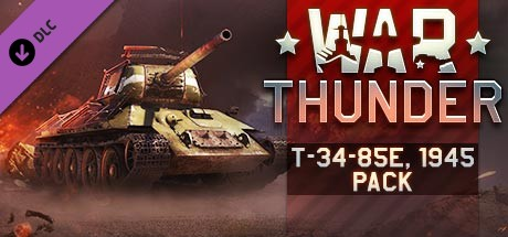 War Thunder - T-34-85E, 1945 Pack
